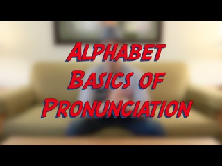 Alphabet Basics of Pronunciation - Learn English online free video lessons