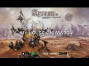 Ayreon - My House On Mars (Universal Migrator Part 1 2) 2000