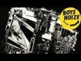 BOYS NOIZE - Ich R U (Justice Remix) (Official Audio)