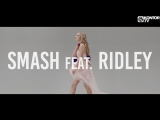SMASH - LOVERS2LOVERS (Feat. Ridley) (Official Video HD)