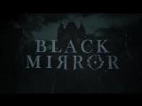 Анонсовый трейлер новой игры готических квестов Black Mirror!