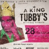 28.01 King Tubby's Birthday Tribute @ Дич
