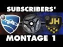 Rocket League | Subscriber's Montage 1