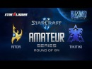 Amateur Series Round of 64: Ritor (P) vs TikiTiki (T)