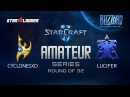 Amateur Series Round of 32: CyclonesXD (P) vs Lucifer (T)