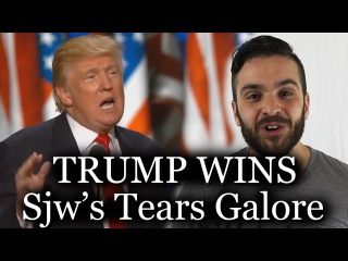 Trump Wins - Sjws Cry Everywhere