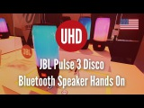 JBL Pulse 3 Disco Bluetooth Speaker Hands On