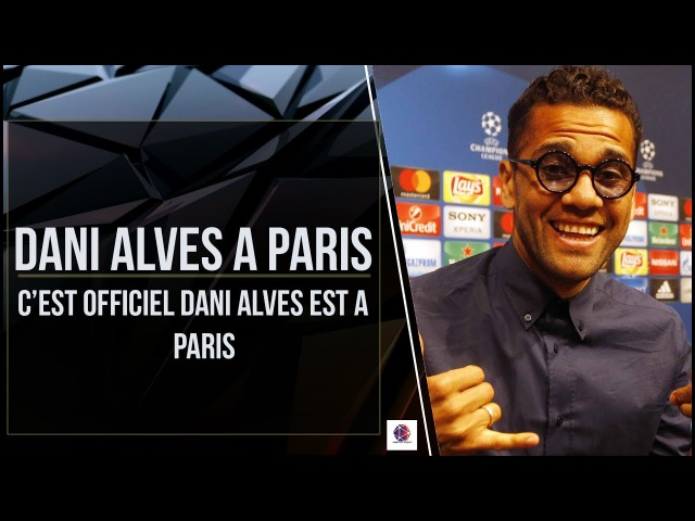 EXCLUSIVITE: DANI ALVES A PARIS PLUS QU'UNE QUESTION D'HEURES