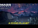 Mass Effect Andromeda - Havarl - A Dying Planet - Insanity Difficulty