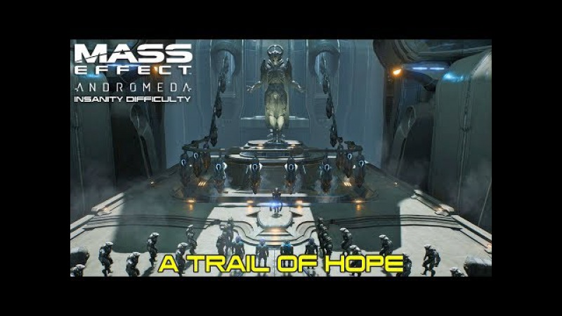 Mass Effect Andromeda Gameplay Walkthrough - A Trail of Hope - Insanity Difficulty
