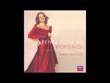 Renee Fleming - Puccini La Rondine - Ore Dolci E Divine
