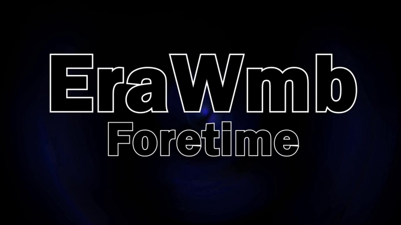 EraWmb - Foretime - trap music, new trap, trap beat fruity loops