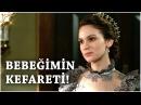 Muhteşem Yüzyıl Kösem Yeni Sezon 16 Bölüm 46 Bölüm Bebeğimin Kefareti