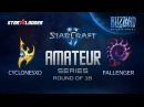 Amateur Series Round of 16: CyclonesXD (P) vs Fallenger (Z)