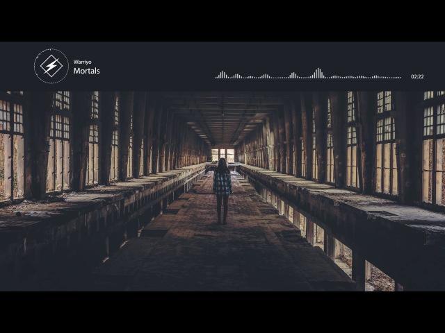 Warrio - Mortals (feat. Laura Brehm)