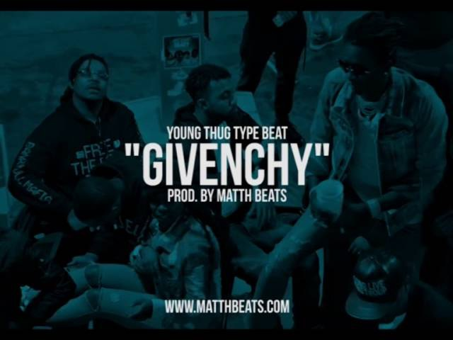 Young Thug type Beat Givenchy | Matth Beats