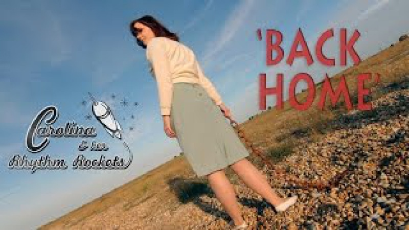 'Back Home' Carolina Her Rhythm Rockets RHYTHM BOMB RECORDS Official Music Video BOPFLIX
