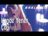Kral Pop Akustik - Hande Yener -