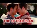 The 10 Year Plan – Один из лучших гей фильмов Пара слов о 10-летний план