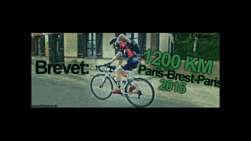 FRITZ GEERS - SUPERBREVET 1200 KM PARIS-BREST-PARIS 2015