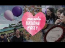Macondo Birthday Party | 3 Years