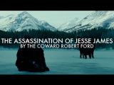 Essential Films The Assassination of Jesse James by the Coward Robert Ford (2007)