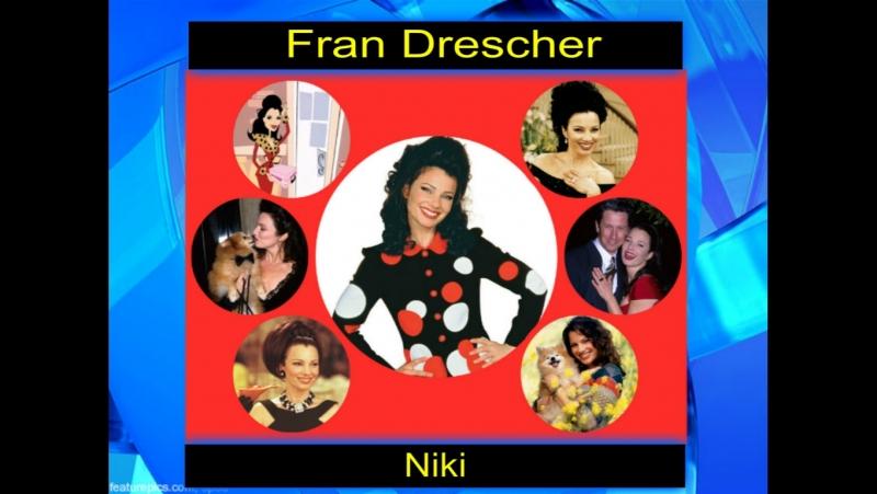 Fran Drescher ( The Nanny )
