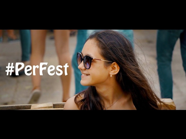 PerFest aftermovie 2017 by Pavel Korneychuk Vlad Levchenko