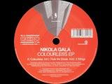 Nikola Gala Colourless (Original Mix)