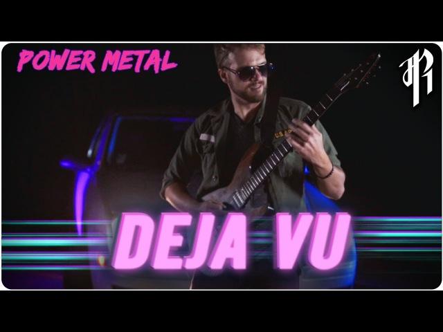 Deja Vu || POWER METAL COVER by RichaadEB, Jonathan Young FamilyJules