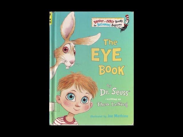The Eye Book by Theo. LeSieg (Dr. Seuss)