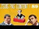 J'SUIS PAS CONTENT ! 89 [Quickie] : Manuel Valls en PLS à Evry ? (dernier hommage)