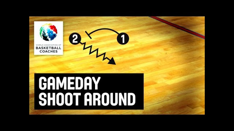 Gameday shoot around - Sasa Obradovic - Basketball Fundamentals