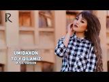 Umidaxon - To'y qilamiz | Умидахон - Туй киламиз (music version)