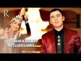 Jahongir Karimov - Baxtli bo'lamiz  Жахонгир Каримов - Бахтли буламиз