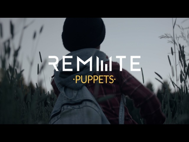 REMUTE - Puppets (Official Music Video)