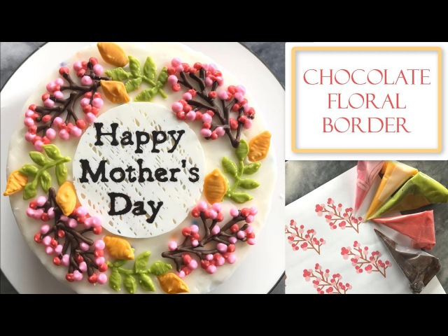 How to Make a Chocolate Floral Border Easy for Cakes Desserts