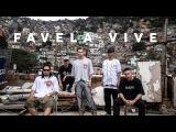 Favela Vive (Cypher) - ADL, Sant, Raillow &amp Froid (prod.