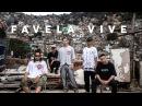 Favela Vive Cypher ADL Sant Raillow Froid prod Índio