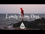 Lonely Rainy Days