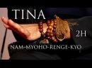 Tina Turner - Nam Myoho Renge Kyo (2H Buddhist Mantra)