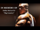IN MEMORY OF DALLAS MCCARVER TRIBUTE A LEGEND OF BODYBUILDING