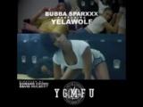 Bubba Sparxxx x Yelawolf - Y.G.M.F.U (teaser)