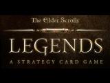 Стрим The Elder Scrolls: Legends