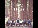 I am they | Amen