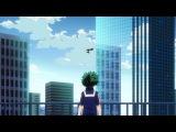 [NC OP 1] Boku no Hero Academia | My Hero Academia | Моя геройская академия 2 (creditless - без титров)