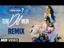 Commando 2 Tere Dil Mein Club Mix Vidyut Jammwal Adah Sharma Esha Freddy Armaan Malik