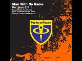 Man With No Name - Remixes E.P. 1 (Full Album) (2011)