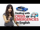 Dealing with Crisis / Emergencies in English - English lesson ( Phrases Vocabulary)