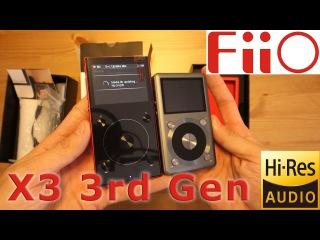 Fiio X3 Mark III 3rd generation UNBOXING